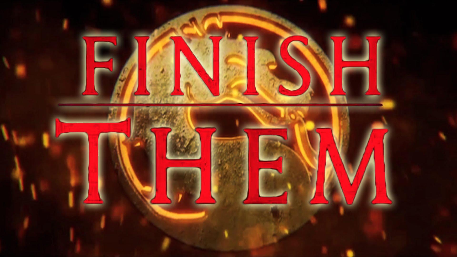 finish them